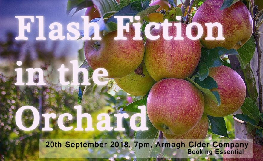 Flash Fiction in the Orchard Presents…